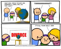 Cyanide and Happiness, Okay, and Happiness: OKAY SON, THROW THE DART AND  WHEREVER IT LANDS, WE'LL DO  THAT, OKAY?  IT'S ALL YOUR FAULT, SON  DIVARCE L .  Cyanide and Happiness  Explosm.net <p>Tira el dardo&hellip; Donde caiga allá que vamos</p>