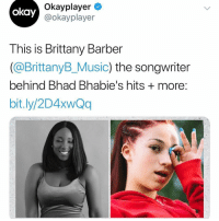 One of daniellebregoli aka bhadbhabie ghost writers have been found‼️is having a ghostwriter the norm now⁉️ ( via @okayplayer ) Follow @bars for more ➡️ DM 5 FRIENDS: Okayplayer  @okayplayer  okay  This is Brittany Barber  (@BrittanyB_Music) the songwriter  behind Bhad Bhabie's hits + more  bit.ly/2D4xwQq One of daniellebregoli aka bhadbhabie ghost writers have been found‼️is having a ghostwriter the norm now⁉️ ( via @okayplayer ) Follow @bars for more ➡️ DM 5 FRIENDS