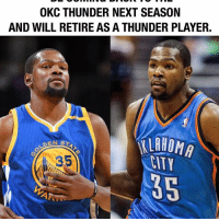 Memes, Okc Thunder, and 🤖: OKC THUNDER NEXT SEASON  AND WILL RETIRE AS A THUNDER PLAYER.  ALAHOMA  DEN s  35  LITY This just announced 😳 It is confirmed via multiple sources. Glad to see KD return to the OKC Thunder, VERY EXCITED 🔥🔥👀