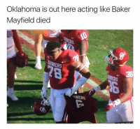 👀: Oklahoma is out here acting like Baker  Mayfield died  NERS  36  MERS  偤 👀