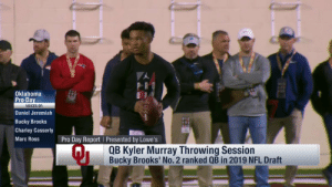 .@TheKylerMurray going DEEP. 🚀🚀🚀  📺: Path to the Draft: Pro Day on @nflnetwork https://t.co/hxI9q5Xg36: Oklahoma  Pro Da  VOICES OF:  Daniel Jeremiah  Bucky Brooks  Charley Casserly  Marc Ross  Pro Day Report Presented by Lowe's  QB Kyler Murray Throwing Session  Bucky Brooks' No. 2 ranked QB in 2019 NFL Draft .@TheKylerMurray going DEEP. 🚀🚀🚀  📺: Path to the Draft: Pro Day on @nflnetwork https://t.co/hxI9q5Xg36