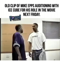 We definitely need another friday Movie @eppsie & @icecube mikeepps icecube: OLD CLIP OF MIKE EPPS AUDITIONING WITH  ICE CUBE FOR HIS ROLE IN THE MOVIE  NEXT FRIDAY  RA㎖ NEXTFRIDAY  MEDIA  NIKE We definitely need another friday Movie @eppsie & @icecube mikeepps icecube