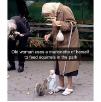 Funny, Old Woman, and Animal: Old woman uses a marionette of herself  to feed squirrels in the park Hilarious Animal Snapchats