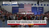 TONIGHT: President @realDonaldTrump holds rally in Ohio - full live coverage begins on Fox News Channel at 6:30p ET.: OLTENTANGY ORANGE H.S.  LEWIS CENTER, OH  4:01 PM ET  PROMISES  MADE  PROMISES  KEPT  45  PRESIDENT TRUMP HOLDING RALLY TONIGHT IN OHIO  FOX NEWS ALERT  NEWS ALERT TONIGHT: President @realDonaldTrump holds rally in Ohio - full live coverage begins on Fox News Channel at 6:30p ET.