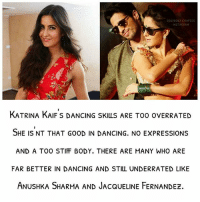 💃💭 what do you guys think? - bollywood katrinakaif actress dancer anushkasharma jacquelinefernandez confession 🕊: OLYBOLLY CONFESS  INSTAGRAM  KATRINA KAIF S DANCING SKILS ARE TOO ovERRATED  SHE IS NT THAT GOOD IN DANCING. NO EXPRESSIONS  AND A TOO STIFF BODY. THERE ARE MANY WHO ARE  FAR BETTER IN DANCING AND STILL UNDERRATED LIKE  ANUSHKA SHARMA AND JACQUELINE FERNANDEZ. 💃💭 what do you guys think? - bollywood katrinakaif actress dancer anushkasharma jacquelinefernandez confession 🕊