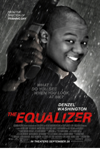The Eaualizer: OM THE  DIRECTOR OF  TRAINING DAY  THE  WHAT  DO YOU SEE  WHEN YOU LOOK  AT ME?  DENZEL  WASHINGTON  O /SONY  IN THEATERS SEPTEMBER 26 The Eaualizer