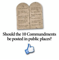 Facebook, God, and Memes: om the Isms (tw God  thy mother  Thou sho have no  Kill  other gods before Thou shoff not Thusho not commit  Thoushold not mokeunfo odullery  shoff mot toke  6eor  the name of  ord Thou shoff Remember the  Should the 10 Commandments  be posted in public places? What say you? #OneNationUnderGod #InGodWeTrust facebook.com/exposethetruthtoday