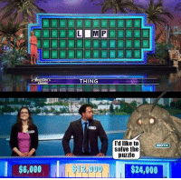 Moth, Thing, and Puzzle: Ome  THING  I'd like to  solve the  puzzle  MOTH  $6,000  $24,000