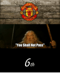 """Memes, Manchester United, and Manchester: OMEMESINSTA  """"You Shall Not Pass""""  6th Tag a Manchester United fan! 👆😂"""