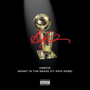 Looks like Drake is dropping some new music with Rick Ross tomorrow 👀 @Drake @RickRoss https://t.co/3EmPvdt6Tq: OMERTA  MONEY IN THE GRAVE (FT. RICK ROSS)  PARENTAL  ADVISORY  EXPLICIT CONTENT Looks like Drake is dropping some new music with Rick Ross tomorrow 👀 @Drake @RickRoss https://t.co/3EmPvdt6Tq