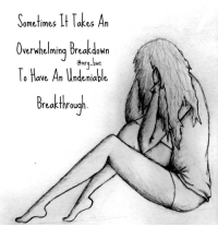 Breakdowns happen... Sometimes they put things in perspective. How will you rebuild? Stronger! 💯: ometimes  It Takes An  Overwhelming Breakdown  To Have An Undeniable  Breakthrough Breakdowns happen... Sometimes they put things in perspective. How will you rebuild? Stronger! 💯