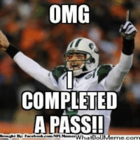 Meme, Nfl, and Omg: OMG  COMPLETED  A PASS!!  Brought BW:  Whatipl It's a celebration  http://whatdoumeme.com/meme/4wvs9g