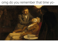 Omg, Yo, and Time: omg do you remember that time yo-  CLASSICAL ART MEM  art
