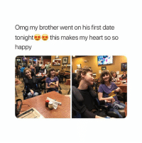 Aww, Cute, and Omg: Omg my brother went on his first date  tonight this makes my heart so so  happy soooo cute aww