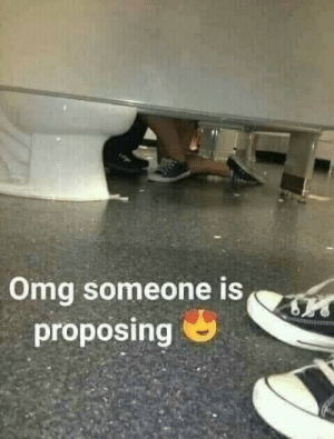 Omg, Someone, and Proposing: Omg someone is  proposing