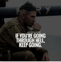 If things just got more difficult, you've just moved up a level. MotivatedMindset: OMOTIVATED MINDSET  IF YOURE GOING  THROUGH HELL  KEEP GOING If things just got more difficult, you've just moved up a level. MotivatedMindset
