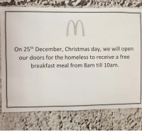 Christmas, Homeless, and Breakfast: On 25th December, Christmas day, we will open  our doors for the homeless to receive a free  breakfast meal from 8am till 10am Wholesome time!