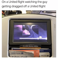 Memes, Flight, and United: On a United flight watching the guy  getting dragged off a United flight  50,000 Bonus Miles  r Vocation sooner.  ment,  R2  UNITED  UNITED its come full circle @sadmichaeljordan