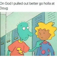 """""""On Gaad Patti it wasn't my mayonnaise"""" 😫😂""""Patti mayonnaise isn't a thot! His name is Skeeter though! 😂😂😂 lmmfao bruh doug skeeter"""": On God pulled out better go holla at  Doug """"On Gaad Patti it wasn't my mayonnaise"""" 😫😂""""Patti mayonnaise isn't a thot! His name is Skeeter though! 😂😂😂 lmmfao bruh doug skeeter"""""""