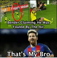 Lmao 😂: ON  Hypci ein  tedi  Bender Claiming He Was  Fouled By The Air  That's My Bro Lmao 😂