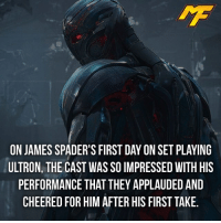 Hype, Memes, and Best Actor: ON JAMES SPADER'S FIRST DAY ON SET PLAYING  ULTRON, THE CAST WASSOIMPRESSED WITH HIS  PERFORMANCE THAT THEY APPLAUDED AND  CHEERED FOR HIM AFTER HIS FIRST TAKE. |- Who do you think is the best actor-actress in the MCU? -| - - - - marvel marveluniverse dccomics marvelcomics dc comics hero superhero villain xmen apocalypse xmenapocalypse geekhype hype doctorstrange spiderman deadpool meme captainamerica ironman teamcap teamstark teamironman civilwar captainamericacivilwar marvelfact marvelfacts fact facts logan