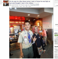 Af, Free, and Fuck: On my way to a Boy Scout camp I met Lil Pump he was high as  fuck and thought I was in the military (redd.t)  xsubmitted 15 hours ago by howhao1999  usern  5.4k  user  rem  7070 comments share save hide report  AROLINA PIT BB  ent  TBA  pics  subscr  O 15,5  A place  free to  first (s  catch-a  comics,  Spoil  Please  text  Hover c  Check  Check  help wi Follow @bigmike if you're high af