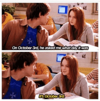 Girls, Girl, and Mean: On October 3rd, he asked me what day it Was  Its October 3rd Unavoidable Mean Girls Day pic meangirls october3rd