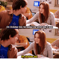 post 1255: happy mean girls day!!!!: On October 3rd, he asked me whatday it was  Its october 3r post 1255: happy mean girls day!!!!