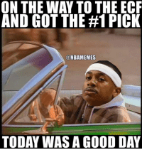 Memes, Nba, and Celtics: ON THE WAY TO THE ECF  AND GOT THE #1 PICK  @NBA MEMES  TODAY WASA GOOD DAY It's a good time to be a Celtics fan today. #Celtics Nation