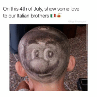 Love, Memes, and 4th of July: On this 4th of July, show some love  to our ltalian brothers  @highfiveexpert Why should we get all the glory?