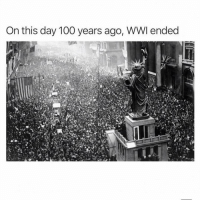 Never forget ✊🏽 Comment F for respect @thehoodtube: On this day 100 years ago, WWI ended Never forget ✊🏽 Comment F for respect @thehoodtube