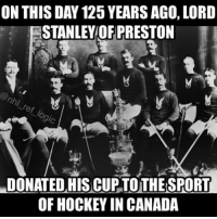 """Originally commissioned in 1892 as the Dominion Hockey Challenge Cup, the trophy is named for Lord Stanley of Preston, then–Governor General of Canada, who awarded it to Canada's top-ranking amateur ice hockey club, which the entire Stanley family supported, with the sons and daughters playing and promoting the game."" Best trophy in all of sports! 🏆 - nhl hockey pittsburghpenguins chicagoblackhawks nyrangers montrealcanadiens torontomapleleafs canada lordstanley stanleycup becauseitsthecup: ON THIS DAY 125 YEARSAGO, LORD  RSTANLEYOFPRESTON  ADONATEDHISCUPTOITHESPORT  OF HOCKEY IN CANADA ""Originally commissioned in 1892 as the Dominion Hockey Challenge Cup, the trophy is named for Lord Stanley of Preston, then–Governor General of Canada, who awarded it to Canada's top-ranking amateur ice hockey club, which the entire Stanley family supported, with the sons and daughters playing and promoting the game."" Best trophy in all of sports! 🏆 - nhl hockey pittsburghpenguins chicagoblackhawks nyrangers montrealcanadiens torontomapleleafs canada lordstanley stanleycup becauseitsthecup"
