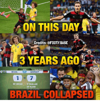 Memes, The Game, and Best: ON THIS DAY  Credits: @FOOTY BASE  3 YEARS AGO  YEARS  90:00  BRAZIL  GERMAN  7  90' OSCAR 11 MUELLER  23 KLOSE  BRAZIL COLLAPSED  RRLE The Game of the Century 🇧🇷🇩🇪 What was the best game you've ever watched? 👇 Double Tap & Follow me @footy.base for more! ❤️