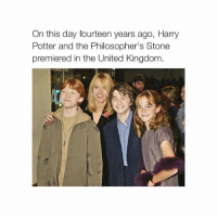 I feel so old: On this day fourteen years ago, Harry  Potter and the Philosopher's Stone  premiered in the United Kingdom I feel so old