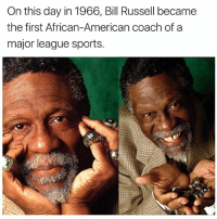 Bill Russell: On this day in 1966, Bill Russell became  the first African-American coach of a  major league sports.