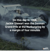 And all with a broken wrist! f1 formula1 classicf1 wtf1: On this day in 1968,  Jackie Stewart won the Germarn  Grand Prix at the Nurburgring by  a margin of four minutes  wtf1. And all with a broken wrist! f1 formula1 classicf1 wtf1