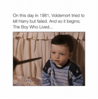 Goodnight: On this day in 1981, Voldemort tried to  kill Harry but failed. And so it begins;  The Boy Who Lived... Goodnight