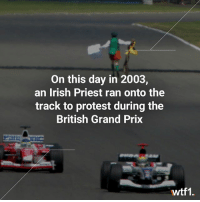 Remember this crazy moment at Silverstone? 😵 f1 formula1 britishgp wtf1: On this day in 2003,  an Irish Priest ran onto the  track to protest during the  British Grand Prix  Pat  忾  wtf1. Remember this crazy moment at Silverstone? 😵 f1 formula1 britishgp wtf1