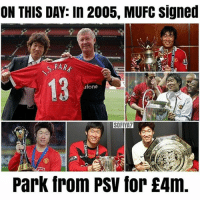 Memes, Respect, and Martial: ON THIS DAY: In 2005, MUFC Signed  PAR  13  fone  SOFIYA7  Park from Psv for £Am. ON THIS DAY, this happened 🔝🔝🔝 Ji Sung Park 🔴🔴🔴 . Pic : @manunited.cr7 . RESPECT mufc manchesterunited ggmu mourinho davesaves reddevils oldtrafford darmian mkhitaryan ibrahimovic bailly pogba waynerooney martial anderherrera rashford philjones daleyblind lingard ashleyyoung valencia lukeshaw smalling daviddegea juanmata manutd14_ manutd14_id