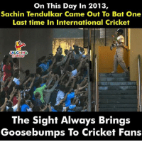 #Cricket #SachinTendulkar: On This Day In 2013,  Sachin Tendulkar Came Out To Bat One  Last time In International Cricket  AUGHING  The Sight Always Brings  Goosebumps To Cricket Fans #Cricket #SachinTendulkar