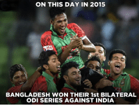 Mustafizur's consecutive 5-wicket hauls guided Bangladesh to their 1st ODI series win against India.: ON THIS DAY IN 2015  BANGLADESH WON THEIR 1st BILATERAL  ODI SERIES AGAINST INDIA Mustafizur's consecutive 5-wicket hauls guided Bangladesh to their 1st ODI series win against India.