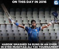 Today in 2016, A total of 39 runs were conceded in an over with 4 byes and a no-ball in Syed Mushtaq Ali T20 tournament.: ON THIS DAY IN 2016  HARDIKSMASHED 34 RUNS IN AN OVER  IN SYED MUSHTAG ALI T2O TOURNAMENT Today in 2016, A total of 39 runs were conceded in an over with 4 byes and a no-ball in Syed Mushtaq Ali T20 tournament.