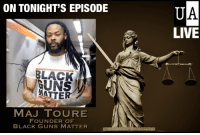 """America, Guns, and Instagram: ON TONIGHT'S EPISODE  BLACK  GUNS  MATTE  MAJ TOURE  FOUNDER OF  BLACK GUNS MATTER  LIVE Tonight's guest: Maj Toure, founder of Black Guns Matter  Maj Toure is the founder of the Black Guns Matter movement, advocating for education and information about 2nd amendment rights and responsibilities especially for urban demographics. He's a self-described Solutionary Hip Hop artist and activist from North Philly.  His following began after he was featured on the cover of the Philadelphia Weekly as """"the Prophet of Philadelphia."""" Maj travels throughout the city, interacting with train riders, students, and people from all walks of life on finances, health, and self-discipline.   Twitter: @majtoure Instagram: @majtoure   Here are links to some of his music: https://soundcloud.com/maj-toure/08-yesterdays-tomorrow https://soundcloud.com/maj-toure/09-metaphysics  Watch us live tonight, 8pm EDT, at https://liberty.me/live/unbiased-america-maj-toure/"""