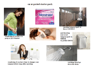 Period Starter Pack: on ur period starter pack  from the makers of Midol  Menstridol  Neprwwen Sociun Taets,220 ng  T 2 Hours & Menstuar Pain Rehef  EHPORARLY  20C  opening tampons/pads in  these LOUDLY  and throwing  your used  tampons/pads in  THESE  CLANKY BOYS  wiseGEEK  wondering if you have to  poop or just bloated  wondering if you have time to change your  tampon before long office meeting  watching blood go  down the drain