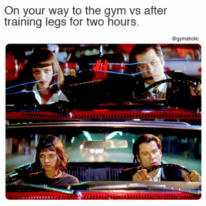 On your way to the gym vs after training legs for two hours.  More motivation: https://www.gymaholic.co  #fitness #motivation #meme #gymaholic: On your way to the gym vs after  training legs for two hours.  @gymaholic On your way to the gym vs after training legs for two hours.  More motivation: https://www.gymaholic.co  #fitness #motivation #meme #gymaholic