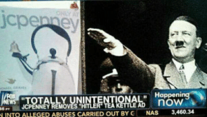 "Alleged: ONAL Happeni  JCPENNEY REMOVES HITLER"" TEA KETTLE AD  6 PT  INTO ALLEGED ABUSES CARRIED OUT BY G NAS3,460.3"