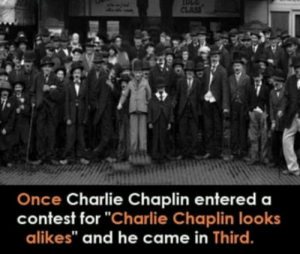 "Charlie, Charlie Chaplin, and How: Once Charlie Chaplin entered  contest for ""Charlie Chaplin looks  alikes"" and he came in Third. But how.?"