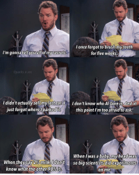 Happy birthday Chris Pratt!!! 🎉🎊 parksandrec parksandrecreation andydwyer chrispratt: once forgot to brush myteeth  I'm gonna tel you all of my secrets.  for five weeks.  Gparks. n.rec  I didn't actually sell my last car I don't know who Al Gore is. And at  just forgot where parkedlt  this point I'm too afraidto ask.  When I was a baby head  Was  When they say 296miikaOdont so big scientists did experiments  know what the other 98%is  on me. Happy birthday Chris Pratt!!! 🎉🎊 parksandrec parksandrecreation andydwyer chrispratt