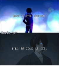 Noragami   Carlo-kin: ONCE I STOP CARING  I'LL BE COLD AS ICE Noragami   Carlo-kin