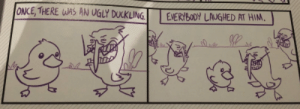 These are the right type of comics by Boomdacow MORE MEMES: ONCE, THERE UAS AN UGLY DULKLINGEVERoY LIGHED AT HIM. These are the right type of comics by Boomdacow MORE MEMES